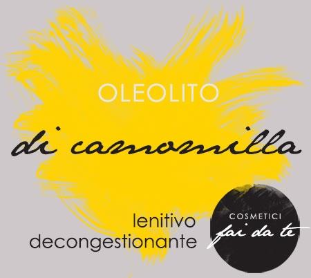 oleoliti,oleolito di camomilla,camomilla,fiori di camomilla,olio extravergine di oliva,pelle sensibile,prodotti lenitivi,prodotti calmanti,prodotti decongestionanti