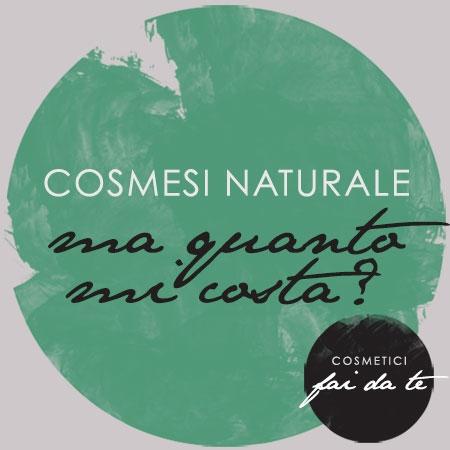 cosmesi naturale,materie prime,costo e prezzi,informazioni utili